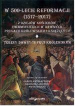 Okładka książki: W 500-lecie Reformacji (1517-2017)