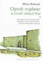 Okładka książki: Ogrody regularne na terenie dawnych Prus