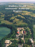 Okładka książki: Wojskowy Ośrodek Szkoleniowo-Kondycyjny Mrągowo