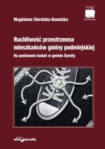 Okładka książki: Ruchliwość przestrzenna mieszkańców gminy podmiejskiej