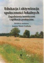 Okładka książki: Edukacja i aktywizacja społeczności lokalnych