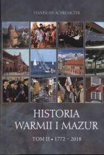 Okładka książki: Historia Warmii i Mazur. T. 2, 1772-2018