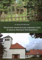 Okładka książki: Świątynie ewangelickie dawniej i dziś w byłych Prusach Wschodnich