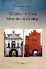 Okładka książki: Wileńskie tradycje olsztyńskiej chirurgii