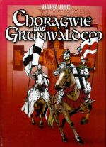 Okładka książki: Chorągwie pod Grunwaldem