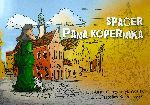 Okładka książki: Spacer Pana Kopernika