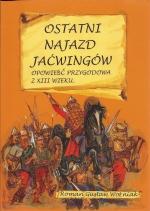 Okładka książki: Ostatni najazd Jaćwingów
