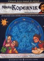 Okładka książki: Mikołaj Kopernik chłopak, który sięgnął do gwiazd