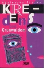 Okładka książki: Kredens pod Grunwaldem