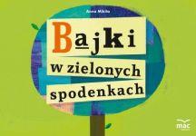 Okładka książki: Bajki w zielonych spodenkach