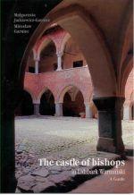 Okładka książki: The castle of bishops in Lidzbark Warmiński