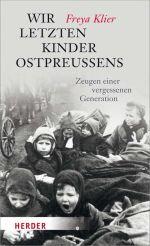 Okładka książki: Wir letzten Kinder Ostpreußens