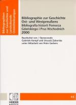 Okładka książki: Bibliographie zur Geschichte Ost- und Westpreußens