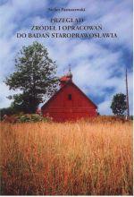 Okładka książki: Przegląd źródeł i opracowań do badań staroprawosławia