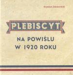Okładka książki: Plebiscyt na Powiślu w 1920 roku