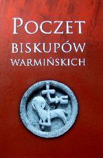 Okładka książki: Poczet biskupów warmińskich