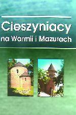 Okładka książki: Cieszyniacy na Warmii i Mazurach: (z kart historii)