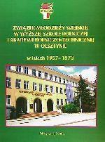 Okładka książki: Związek młodzieży wiejskiej w Wyższej Szkole Rolniczej i Akademii Rolniczo-Technicznej w Olsztynie