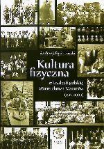 Okładka książki: Kultura fizyczna w tradycji polskiej Warmiaków i Mazurów (1919-1939)