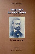 Okładka książki: Wojciech Kętrzyński (1838-1918)