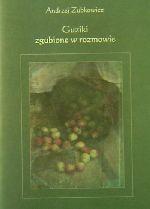 Okładka książki: Guziki zgubione w rozmowie
