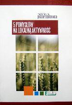 Okładka książki: [Pięć] 5 pomysłów na lokalną aktywność