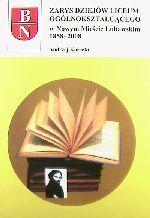 Okładka książki: Zarys dziejów Liceum Ogólnokształcącego w Nowym Mieście Lubawskim 1858-2008