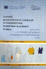 Okładka książki: Ludność, ruch naturalny i migracje w województwie warmińsko-mazurskim w 2008 r.