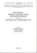 Okładka książki: Protokoły sejmiku generalnego Prus Królewskich. T. 2, (Listopad 1530 - październik 1535)
