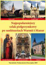 Okładka książki: Najpopularniejszy szlak pielgrzymkowy po sanktuariach Warmii i Mazur