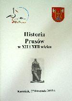 Okładka książki: Konferencja historyczna poświęcona historii Prusów w XII i XIII wieku