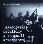 Okładka książki: Działdowskie bataliony w kampanii wrześniowej
