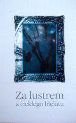 Okładka książki: Za lustrem z ciekłego błękitu