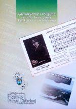 Okładka książki: Patriotyczne i religijne źródła twórczości Feliksa Nowowiejskiego