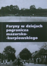 Okładka książki: Faryny w dziejach pogranicza mazursko-kurpiowskiego