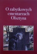Okładka książki: O zabytkowych cmentarzach Olsztyna