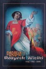 Okładka książki: Parafia Różyńsk Wielki 1958/1982-2008