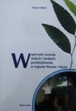 Okładka książki: Wspieranie rozwoju małych i średnich przedsiębiorstw w regionie Warmii i Mazur