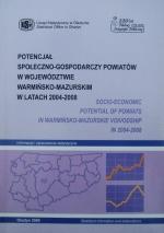 Okładka książki: Potencjał społeczno-gospodarczy powiatów województwa warmińsko-mazurskiego w latach 2004-2008