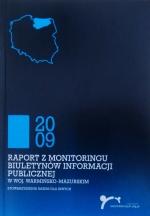 Okładka książki: Raport z monitoringu Biuletynów Informacji Publicznej woj. warmińsko-mazurskiego 2009
