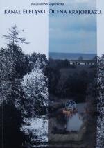 Okładka książki: Kanał Elbląski - ocena krajobrazu