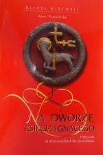 Okładka książki: Na dworze księcia Ignacego