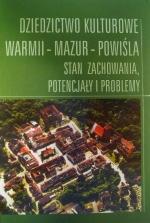 Okładka książki: Dziedzictwo kulturowe Warmii - Mazur - Powiśla