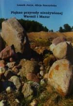 Okładka książki: Piękno przyrody nieożywionej Warmii i Mazur. Zeszyt 1, Skały