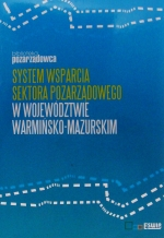 Okładka książki: System wsparcia sektora pozarządowego w województwie warmińsko-mazurskim