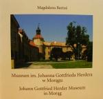 Okładka książki: Muzeum im. Johanna Gottfrieda Herdera w Morągu, Oddział Muzeum Warmii i Mazur w Olsztynie