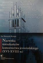 Okładka książki: Nazwiska mieszkańców komornictwa jeziorańskiego (XVI-XVIII w.)