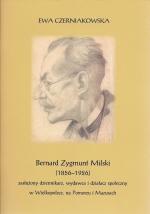 Okładka książki: Bernard Zygmunt Milski (1856-1926)
