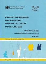 Okładka książki: Przemiany demograficzne w województwie warmińsko-mazurskim w latach 2002-2009