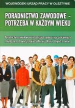 Okładka książki: Poradnictwo zawodowe - potrzeba w każdym wieku